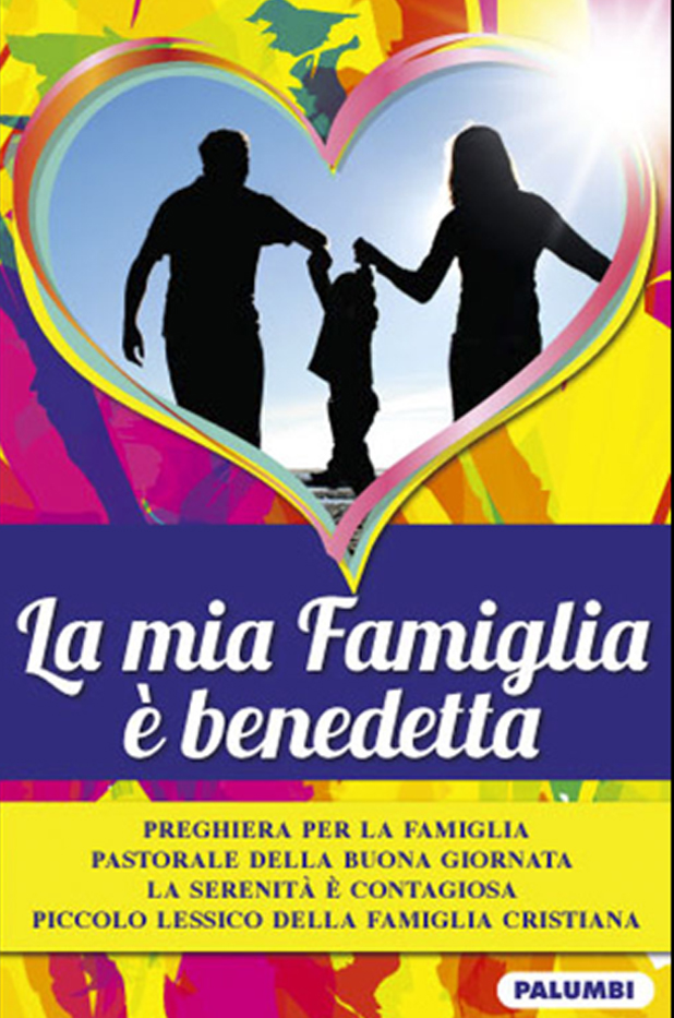 la_mia_famiglia_e_benedetta