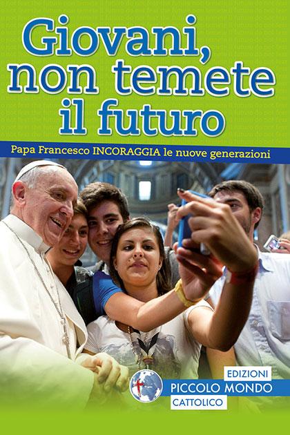 giovani_non_temete_futuro