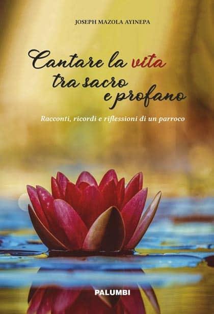 cantare_la_vita_tra_sacro_e_profano_mazola